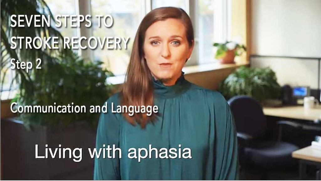 7 Steps to Stroke Recovery – Step 2: Communication and Language